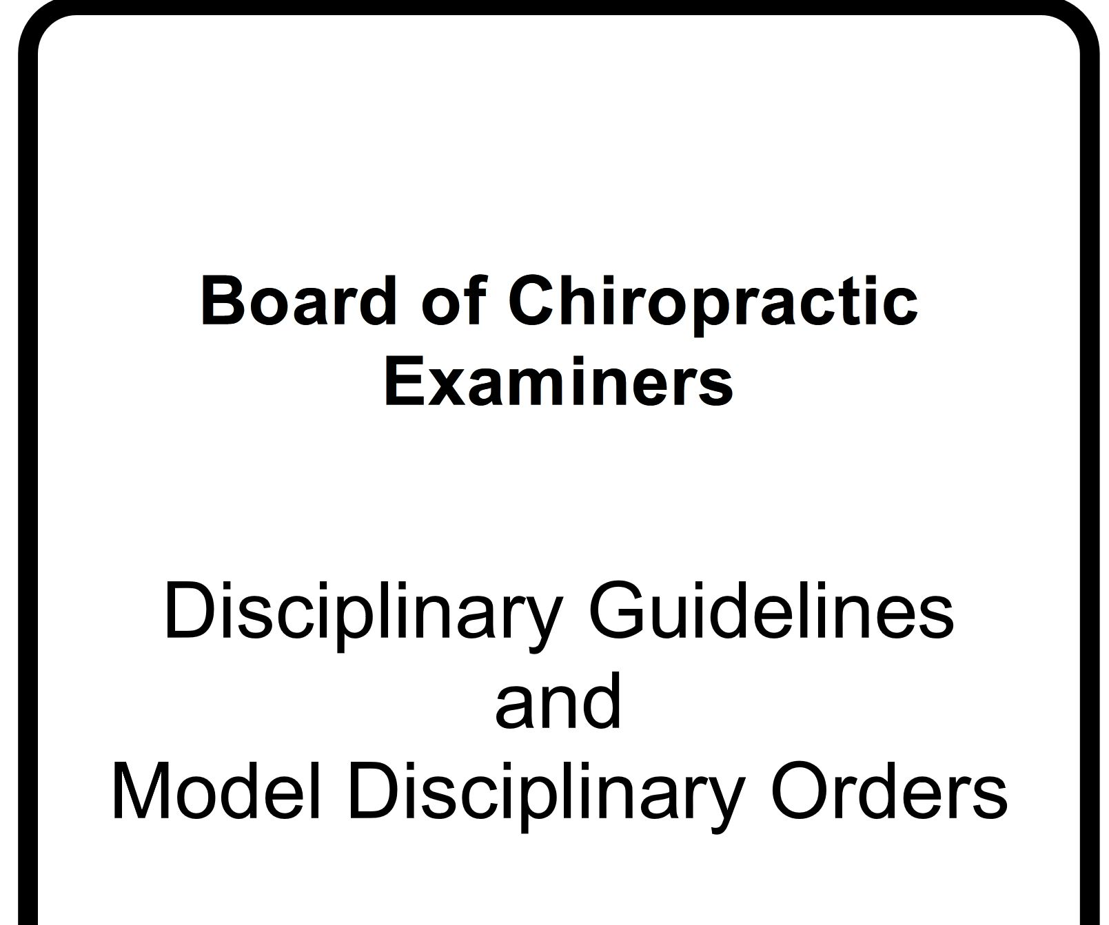 disciplinary guidelines for the board of chiropractic examiners complete volume